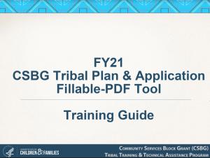 FY21 CSBG Tribal Plan & Application Fillable-PDF Training Guide Slide