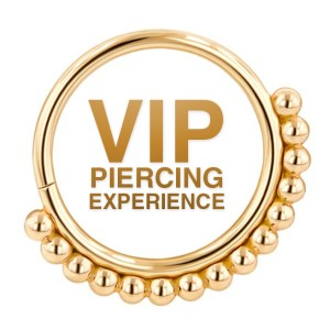 VIP Exclusive Piercing Experience (Limited Availability)