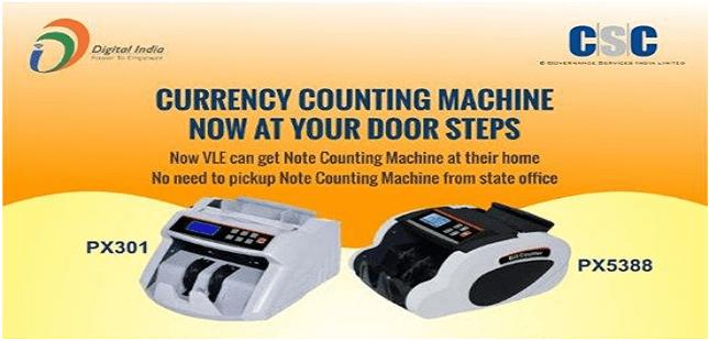 CSC vle के लिए बड़ी खुशखबरी Note Counting मशीन आएगी अब घर पर
