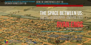 Série de conférences: Ryan Enos @ Thomson House #404 | Montréal | Québec | Canada