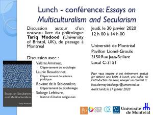 "Lunch – Conférence ""Essays on Multiculturalism and Secularism"" @ Local C-3151, Pavillon Lionel-Groulx, Université de Montréal"