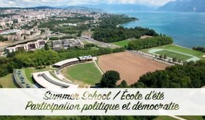 Summer School - Participation politique et démocratie @ University of Lausanne