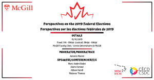 Perspectives on the 2019 Federal Elections @ McGill Faculty Club Ballroom