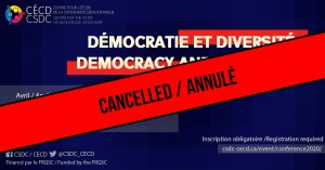 CANCELLED - CSDC Conference - Democracy and Diversity @ Salle Polyvalente (Sh-4800), Pavillon Sherbrooke, UQAM