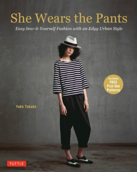 She Wears the Pants by Yuko Takada - Japanese sewing book (Tuttle Publishing)