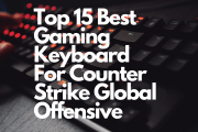 Top 15 Best Gaming Keyboard For Counter Strike Global Offensive