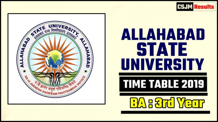Allahabad State University BA 3 Year Time Table 2019
