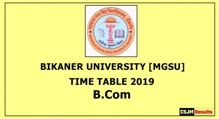 Bikaner University [MGSU] Time Table 2019 B.Com