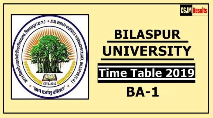 Bilaspur University BA 1 Year Time Table 2019