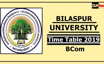 Bilaspur University BCom 1 2 3 Year Time Table 2019