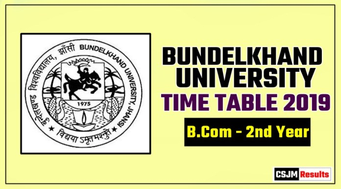 Bundelkhand University B.Com 2 Year Time Table 2019
