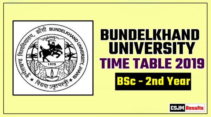 Bundelkhand University BSc 2 Year Time Table 2019