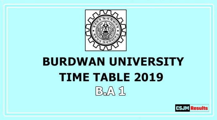 Burdwan University Time Table 2019 B.A 1
