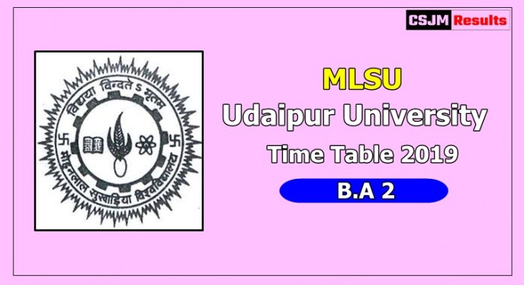 Udaipur University [MLSU] Time Table 2019 B.A 2