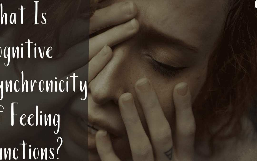 What Is Cognitive Synchronicity Of Feeling Functions?