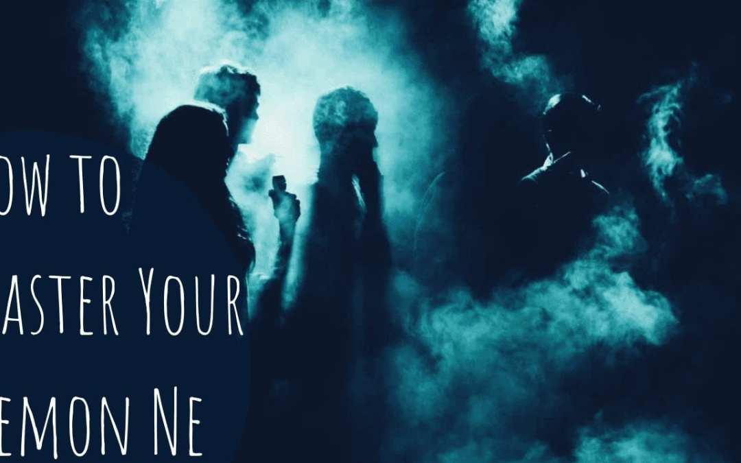 How to Master your Demon Ne | CS Joseph