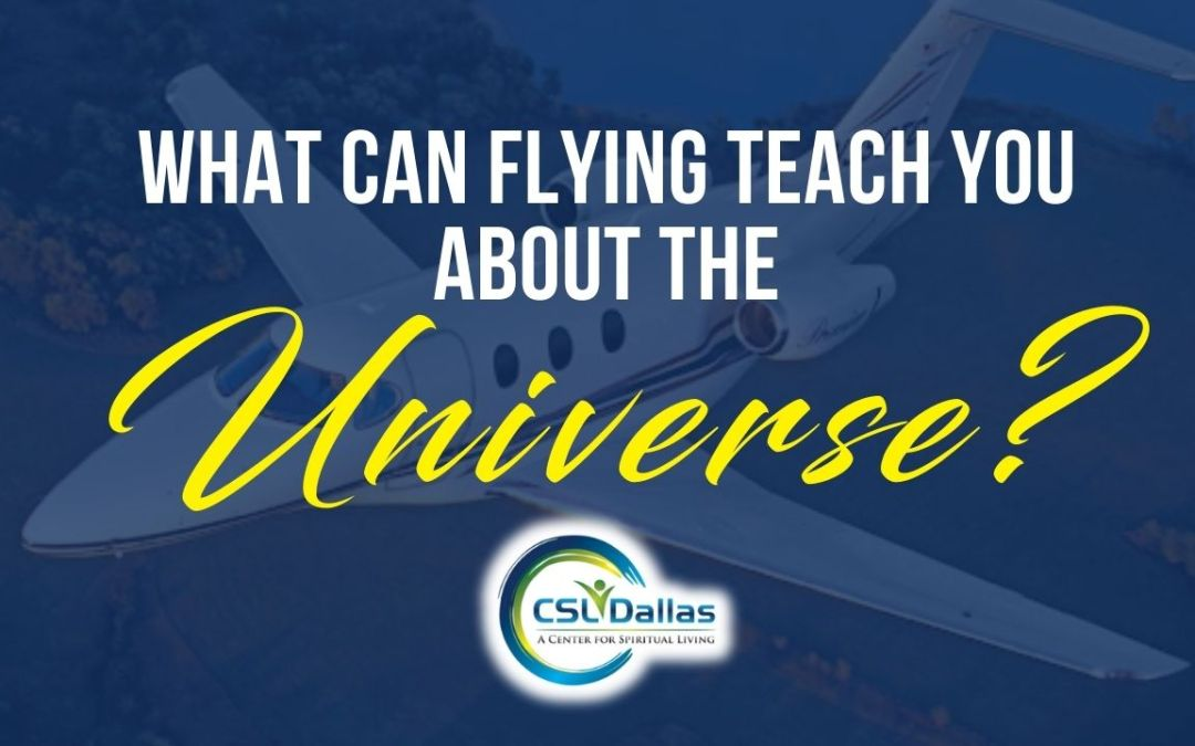 What can flying teach you about the Universe?
