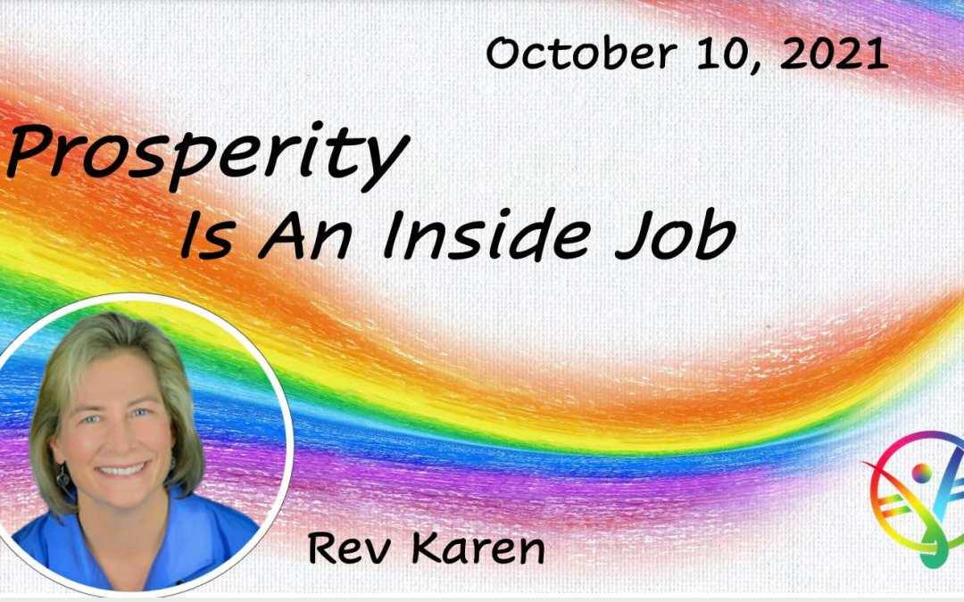 Prosperity is an inside job – Talk only