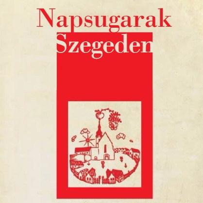 Napsugarak Szegeden – Kiállításmeghívó