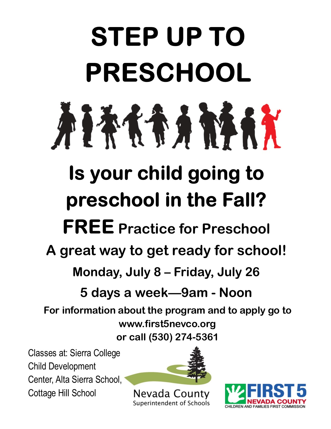 Step Up to Preschool and Step Up to Kindergarten
