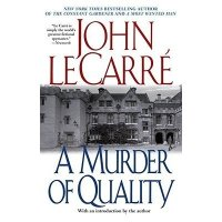 John Le Carre's 'A Murder of Quality'.
