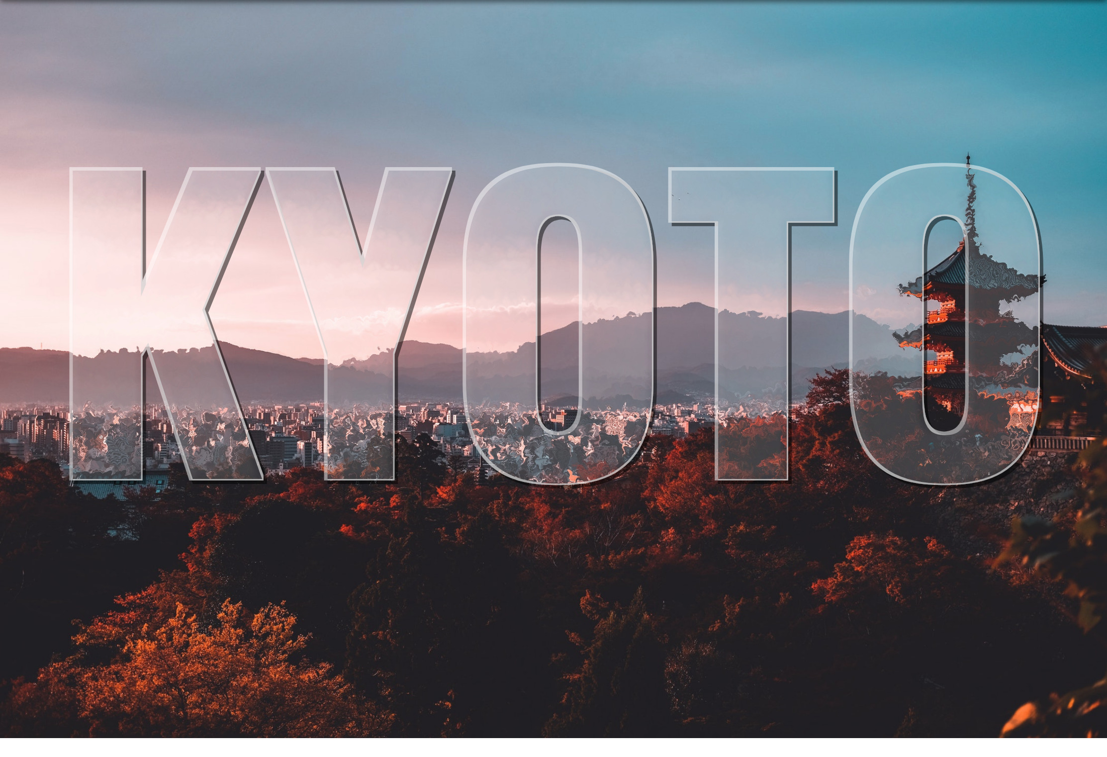 The word Kyoto that is translucent and stacked on top an image of the city.
