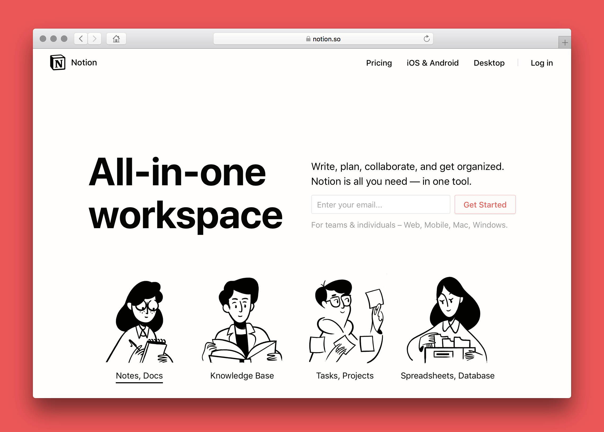 A screenshot of Notion's homepage. It says Notion is an all-in-one workspace and there is a form to enter an email address and create an account. Black and white illustrations of four people are below the form.
