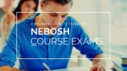 A beginners guide to taking the NEBOSH course exams