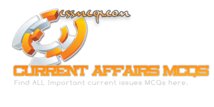 CSS Current Affairs Paper 2019 Solved MCQs