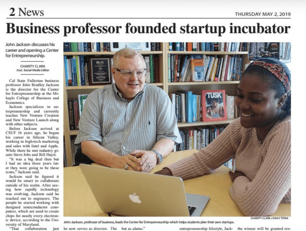John Bradley Jackson Featured in Daily Titan for Founding CSUF Startup Incubator