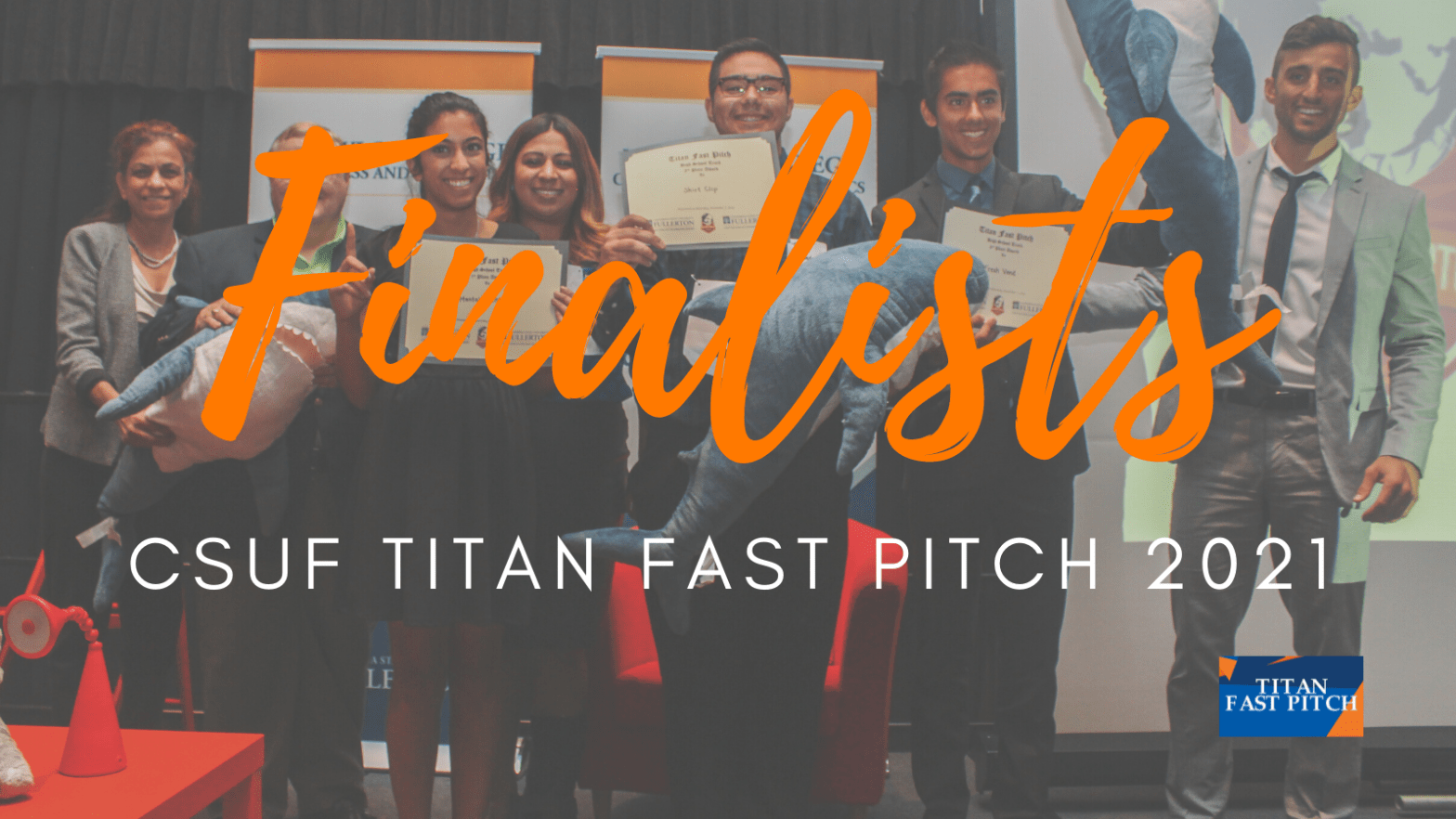 Announcing Finalists CSUF Titan Fast Pitch 2021 - picture of previous years Finalists
