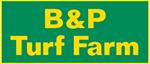 B & P Turf Farm
