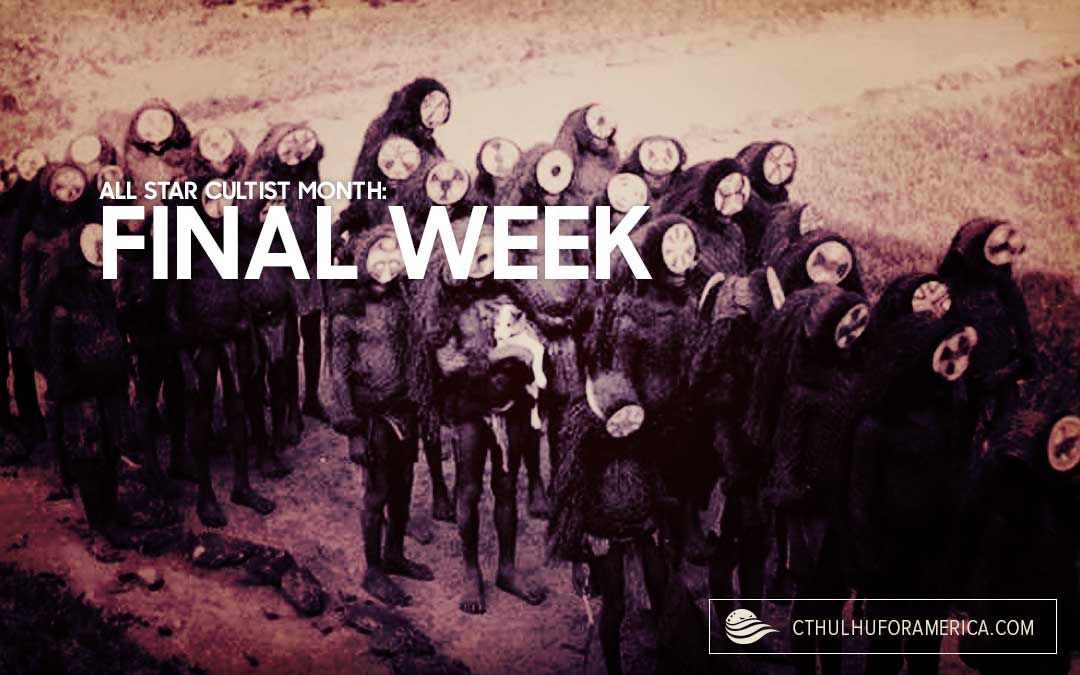 Final All-Star Cultist Week