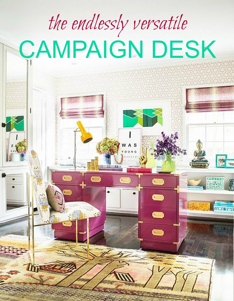 10 chic campaign desks