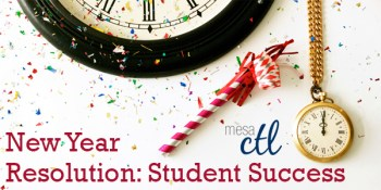 New Year Resolution: Student Success