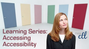 MCC CTL Learning Series: Accessing Accessibility at MCC