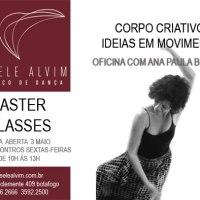 Dicas pro final de semana: espetáculos (RJ e SP) e masterclass com Ana Paula Bouzas (RJ)