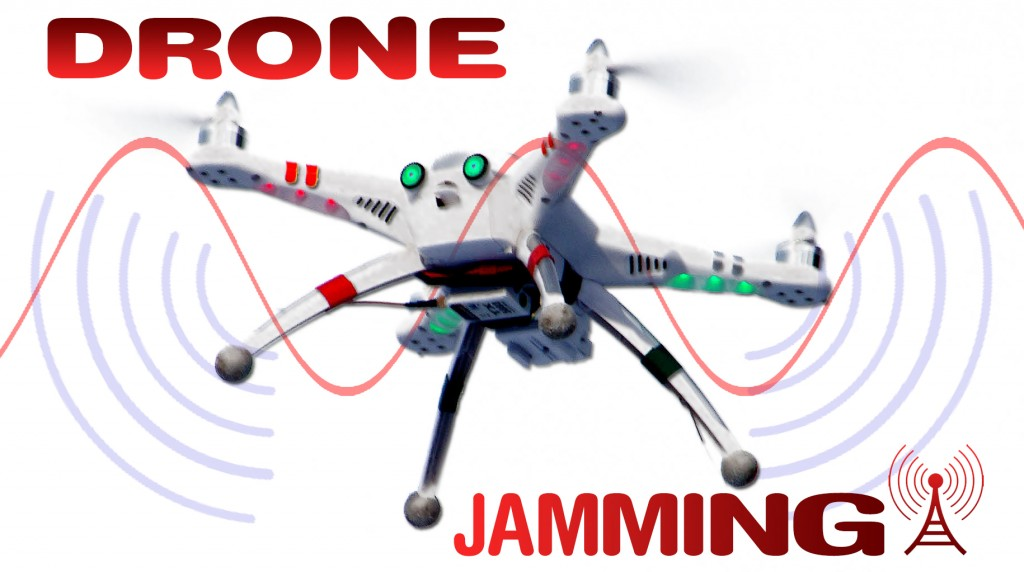 2015 Anti Drone Tactics-Drone jammer