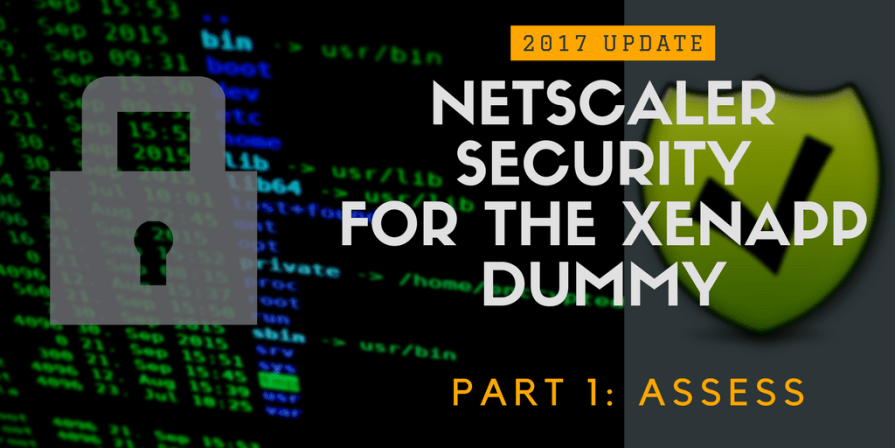 Title image for NetScaler Security 2017 part 1 - Assess