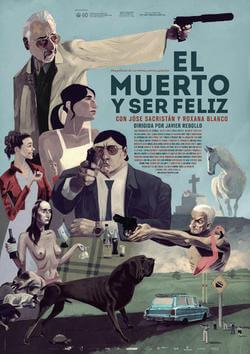 El muerto y ser feliz portada pelicula Javier Rebollo 2012