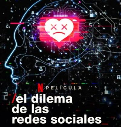 El Dilema de las Redes Sociales Documental Netflix