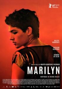 Marilyn (2018), la ópera prima de Martín Rodríguez Redondo,aborda un caso real donde lo que más importa es la identidad de cada ser humano.