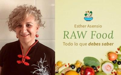 RAW Food: Todo lo que debes saber