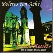 Celeste c la Orquesta de Bebo Valdés Bolero con Aché