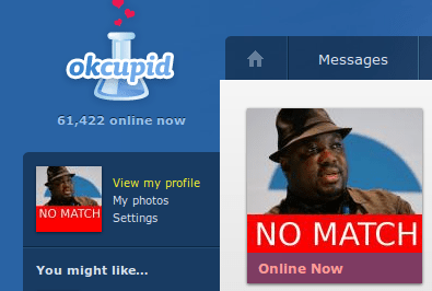 OkCupid | NO MATCH