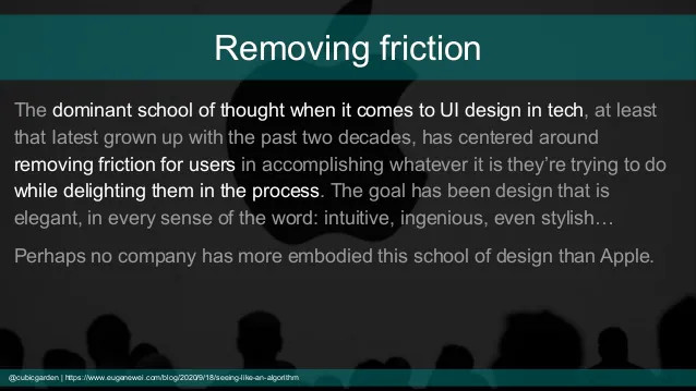 Design is about removing friction?