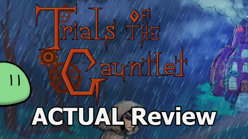 Trials Of The Gauntlet Actual Game Review Cublikefoot