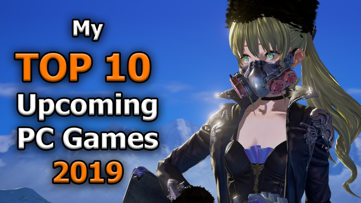 Top 10 Upcoming Pc Games 2019 Cublikefoot
