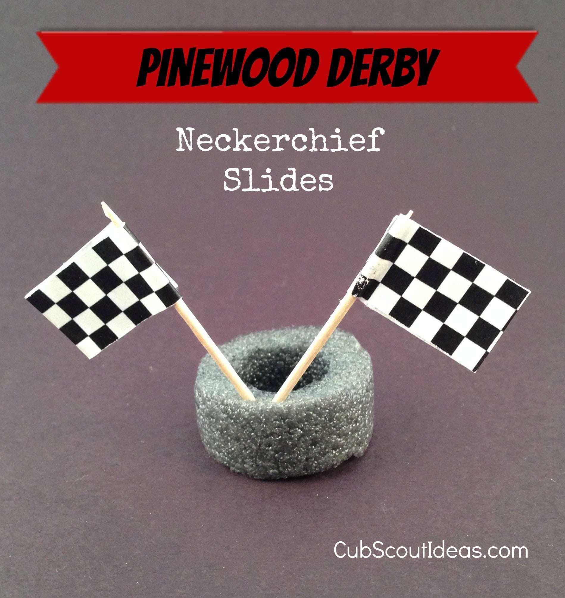 Cub Scout Neckerchief Slide Idea For Pinewood Derby Cub