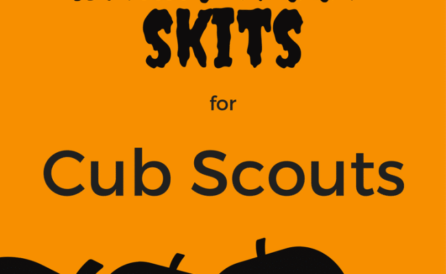5 Spooky But Fun Cub Scout Skits For Halloween Cub